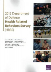 2015 Department of Defense Health Related Behaviors Survey (Hrbs) av Robin L Beckman, Matthew Cefalu, Rebecca L Collins, Molly Doyle, Charles C Engel, Jennifer Hawes-Dawson, Amii M Kress, Sarah O Meadows, Rajeev Ramchand og Lisa Sontag-Padilla (Heftet)