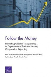 Follow the Money av Jeremy Boback, Cynthia Clapp-Wincek, Beth Grill, Michael J McNerney, Renanah Miles og David E Thaler (Heftet)