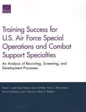 Training Success for U.S. Air Force Special Operations and Combat Support Specialties av Maria C Lytell, Louis T Mariano, Miriam Matthews, Tracy C McCausland, Albert A Robbert, Sean Robson og David Schulker (Heftet)