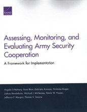 Assessing, Monitoring, and Evaluating Army Security Cooperation av Gabriela Armenta, Ilana Blum, Nicholas Burger, Jefferson P Marquis, Michael J McNerney, Joshua Mendelsohn, Angela O'Mahony, Steven W Popper og Thomas S Szayna (Heftet)
