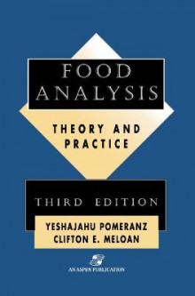 Food Analysis av Y. Pomeranz og Clifton E. Meloan (Innbundet)