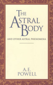 The Astral Body av A. E. Powell (Heftet)