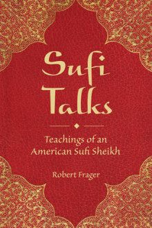 Sufi Talks av Robert Frager (Heftet)