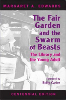 The Fair Garden and the Swarm of Beasts: Centennial Edition av Margaret Edwards (Heftet)