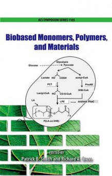 Biobased Monomers, Polymers, and Materials (Innbundet)