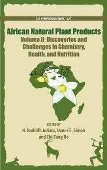 African Natural Plant Products: Volume II (Innbundet)