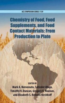 Chemistry of Food, Food Production, and Food Contact Materials (Innbundet)