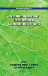 Omslag - Retention, Uptake, and Translocation of Agrochemicals in Plants