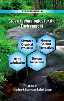 Green Technologies for the Environment (Innbundet)