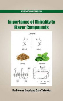 Importance of Chirality to Flavor Compounds (Innbundet)