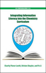Omslag - Integrating Information Literacy into the Chemistry Curriculum