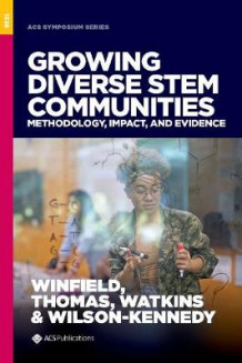 Growing Diverse STEM Communities (Innbundet)