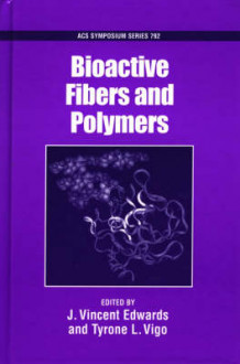 Bioactive Fibers and Polymers (Innbundet)
