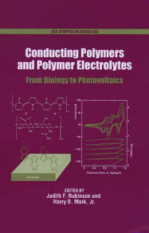Conducting Polymers and Polymer Electrolytes (Innbundet)