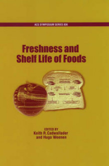 Freshness and Shelf Life of Foods (Innbundet)
