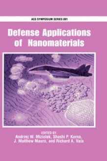 Defense Applications of Nanomaterials (Innbundet)