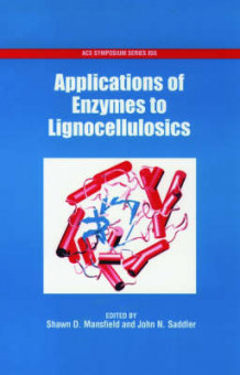 Applications of Enzymes to Lignocellulosics (Innbundet)