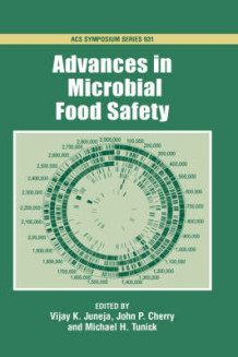 Advances in Microbial Food Safety (Innbundet)