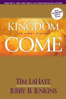 Kingdom Come av Tim Lahaye (Heftet)