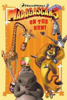Madagascar 3: On the Run! av Pamela Bobowicz (Heftet)
