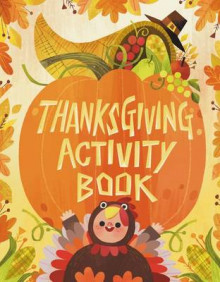 Thanksgiving Activity Book av Karl Jones (Heftet)