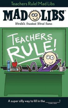 Teachers Rule! Mad Libs av Price Stern Sloan og Laura Marchesani (Heftet)