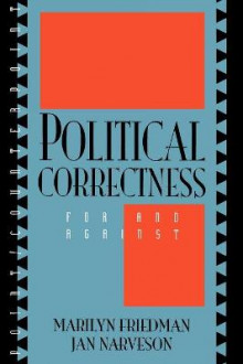 Political Correctness av Marilyn Friedman og Jan Narveson (Heftet)