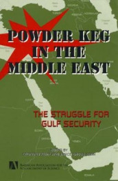 Powder Keg in the Middle East av Geoffrey Kemp og Janice Stein (Innbundet)