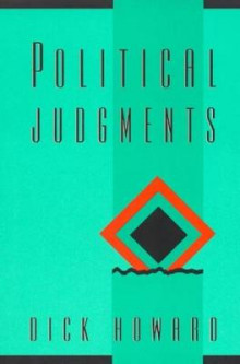 Political Judgments av Dick Howard (Heftet)