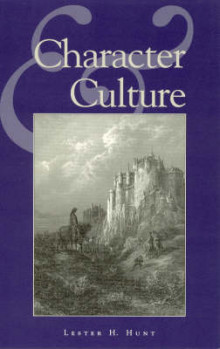 Character and Culture av Lester H. Hunt (Heftet)