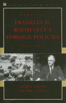 Debating Franklin D. Roosevelts Foreign Policies av Justus D. Doenecke og Mark A. Stoler (Heftet)