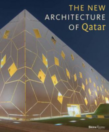 The New Architecture of Qatar av Jodidio Philip og Philip Jodidio (Innbundet)