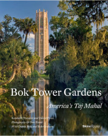 Bok Tower Gardens av Kenneth Triester og David Price (Innbundet)