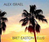 Omslag - Alex Israel Bret Easton Ellis