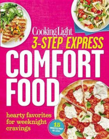 3-Step Express: Comfort Food av Cooking Light (Heftet)