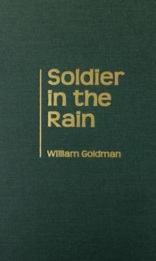 Soldier in the Rain av William Goldman (Innbundet)