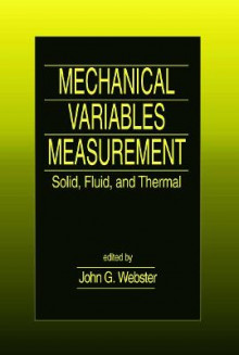 Mechanical Variables Measurement av John G. Webster (Innbundet)