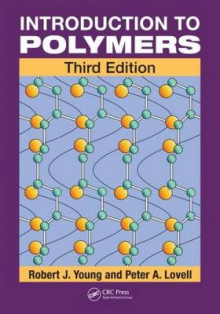 Introduction to Polymers av Robert J. Young og Peter A. Lovell (Heftet)