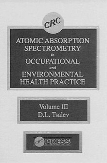 Atomic Absorption Spectrometry in Occupational and Environmental Health Practice: Progress in Analytical Methodology v. 3 av Dimiter L. Tsalev (Innbundet)