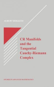 CR Manifolds and the Tangential Cauchy-Riemann Complex av Albert Boggess (Innbundet)