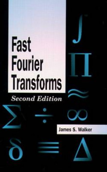 Fast Fourier Transforms av James S. Walker (Innbundet)
