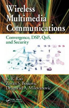 Wireless Multimedia Communications av K. R. Rao, Zoran S. Bojkovic og Dragorad A. Milovanovic (Innbundet)