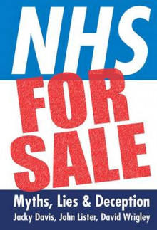 NHS for Sale av Jacky Davis, John Lister og David Wrigley (Heftet)