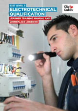 Omslag - 5357 Level 3 Electrotechnical Qualification: Learner Training Manual and Workplace Logbook