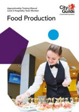 Omslag - Level 2 Hospitality Team Member - Food Production: Apprenticeship Training Manual