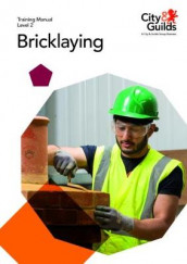 Level 2 Bricklaying: Training Manual av Mike Jones (Heftet)