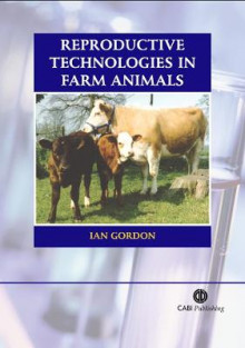 Reproductive Technologies in Farm Animals av Ian Gordon (Heftet)