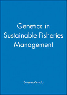 Genetics in Sustainable Fisheries Management av Saleem Mustafa (Innbundet)