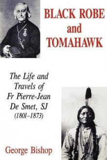 Black Robe and Tomahawk av George Bishop (Heftet)