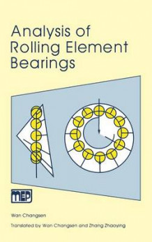 Analysis of Rolling Element Bearings av Changsen Wan (Innbundet)